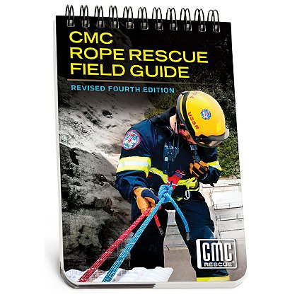 CMC Rope Manual Field Guide, 4th Edition