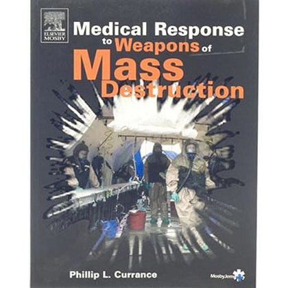 Medical Response To Weapons Of Mass Destruction