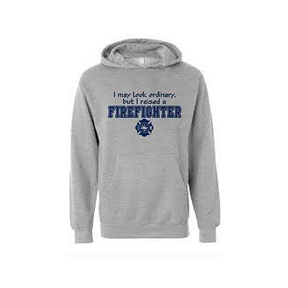 Fisher Sportswear I Raised A Firefighter Hooded Sweatshirt