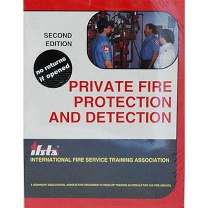 IFSTA Private Fire Protection and Detection Textbook, 1st Edition