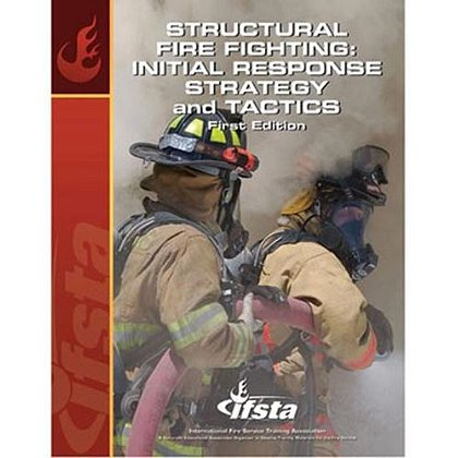 IFSTA Structural Fire Fighting Initial Response Strategy & Tactics, 1st Edition