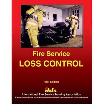 IFSTA Fire Service Loss Control Book, 1st Edition