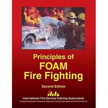 IFSTA Principles of Foam Fire Fighting, 2nd Edition