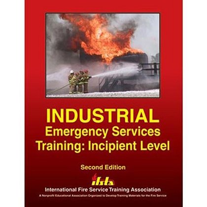 Industrial Emergency Services Training: Incipient Level Book