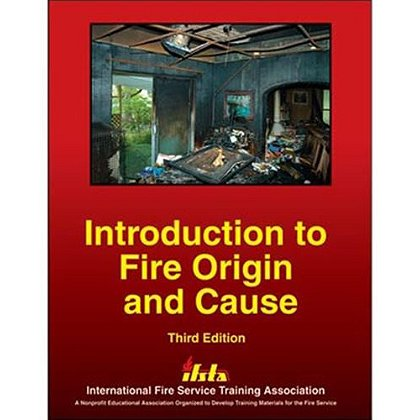 IFSTA Introduction To Fire Origin and Cause Book, 3rd Edition