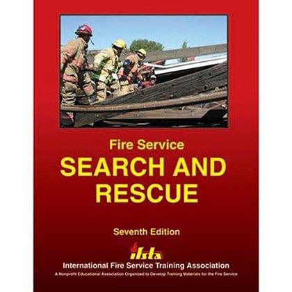 IFSTA Fire Service Search & Rescue Book, 7th Edition