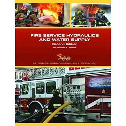 IFSTA Fire Service Hydraulics and Water Supply Book, 2nd Edition