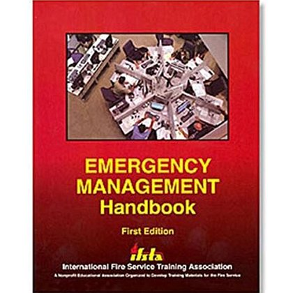IFSTA Emergency Management Handbook, 1st Edition
