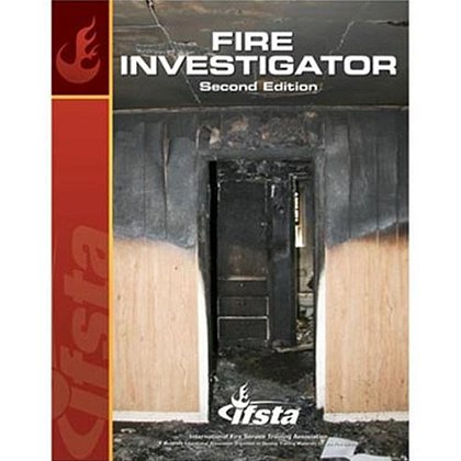 IFSTA Fire Investigator Book, 2nd Edition