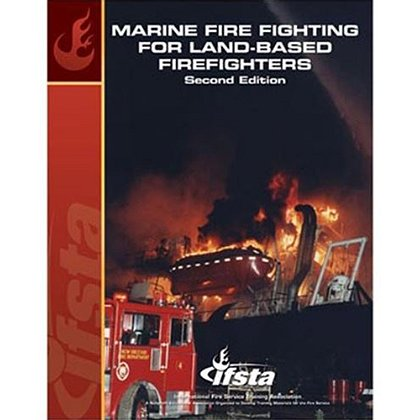 IFSTA Marine Fire Fighting for Land-Based Firefighters Book, 2nd Edition