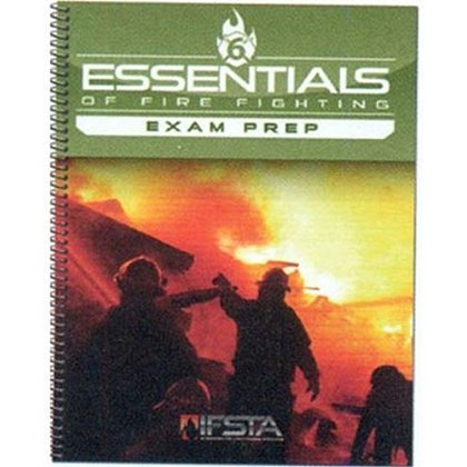 IFSTA Essentials of Firefighting Exam Prep, 6th Edition