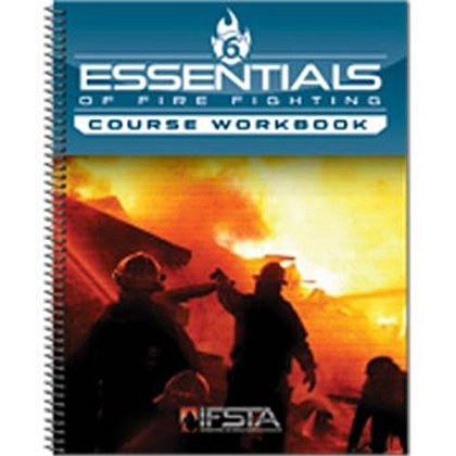 IFSTA Essentials of Firefighting Course Workbook, 6th Edition