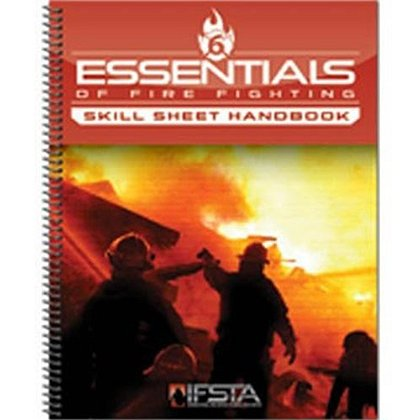 IFSTA Essentials of Firefighting Skill Sheet Handbook, 6th Edition