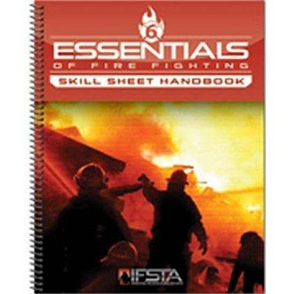IFSTA Essentials of Firefighting Skill Sheet Handbook, 6th Edition