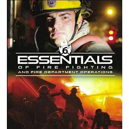 IFSTA Essentials of Firefighting and Fire Department Operations, 6th Edition