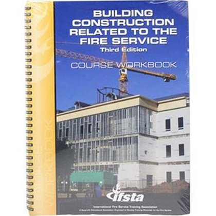 IFSTA Building Construction Related to the Fire Service Course Workbook, 3rd Edition