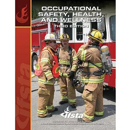 IFSTA Occupational Safety, Health, and Wellness Book, 3rd Edition