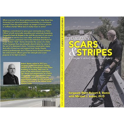 Forged in Scars & Stripes; A Trooper's Victory Over Critical Injury
